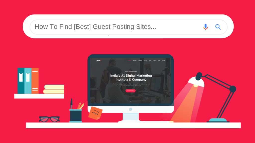 How To Find [Best] Guest Posting Sites