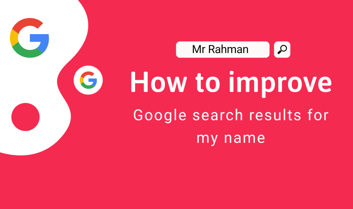 How To Improve Google Search Results For My Name