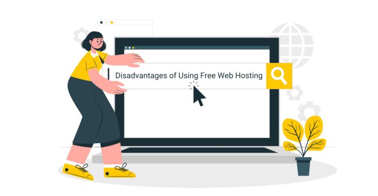 Disadvantages of Using Free Web Hosting