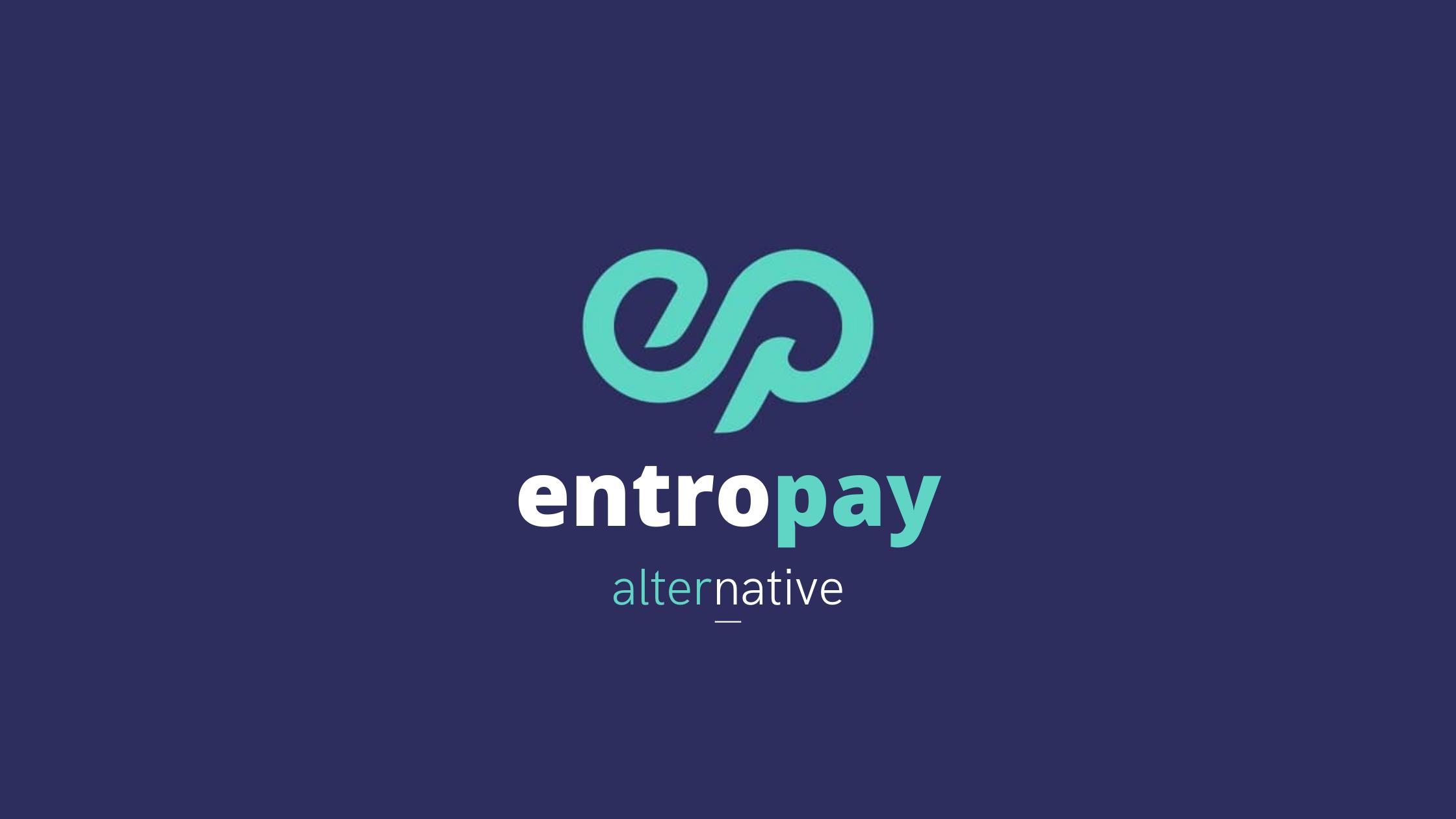 Entropay Alternative