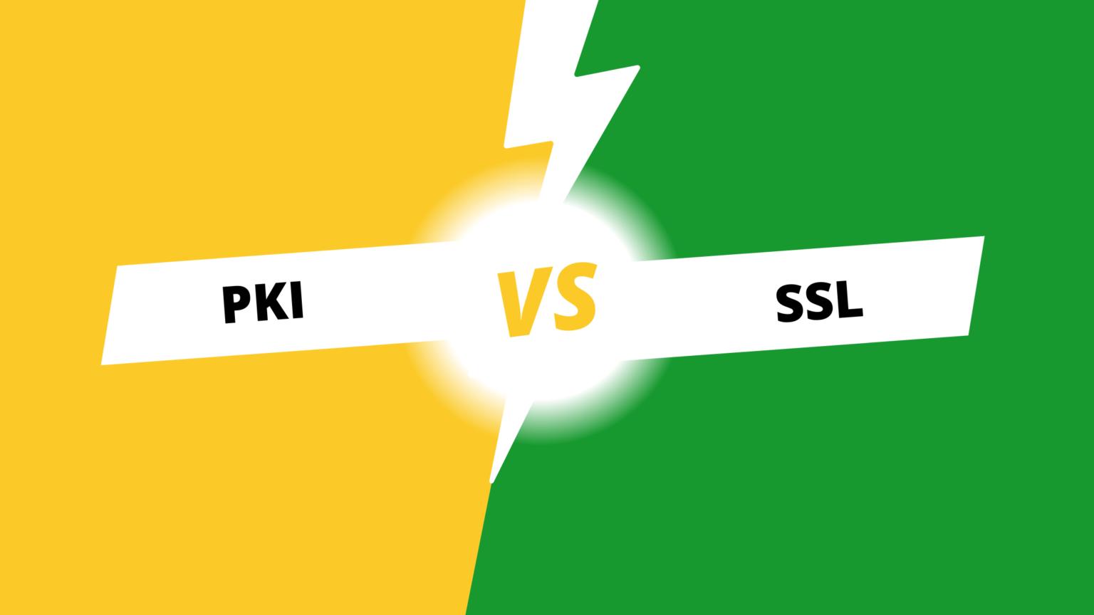 PKI مقابل SSL: ما هي الاختلافات الرئيسية وأوجه التشابه!